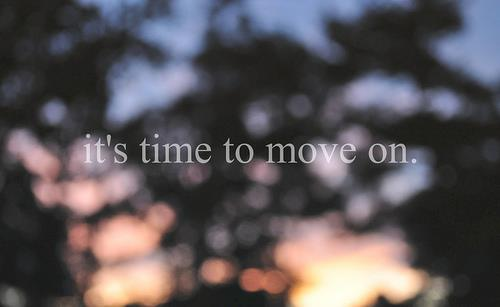 time to move on